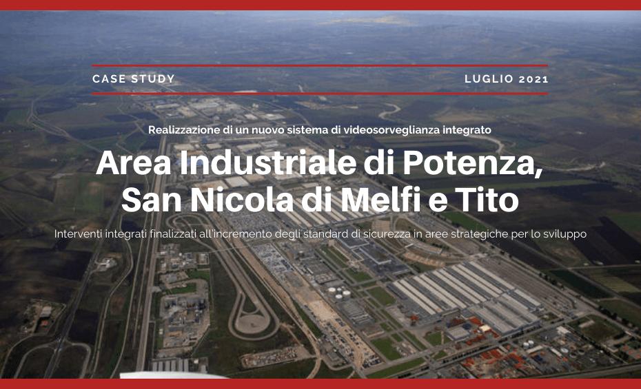 Area Industriale di Potenza San Nocola di Melfi e Tito | Case Study Selcom